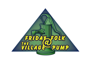 riday Folk a the Village Pump